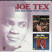 Play & Download Live and Lively/Soul Country by Joe Tex | Napster