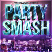 Party Smash Vol.1 - EP by Various Artists