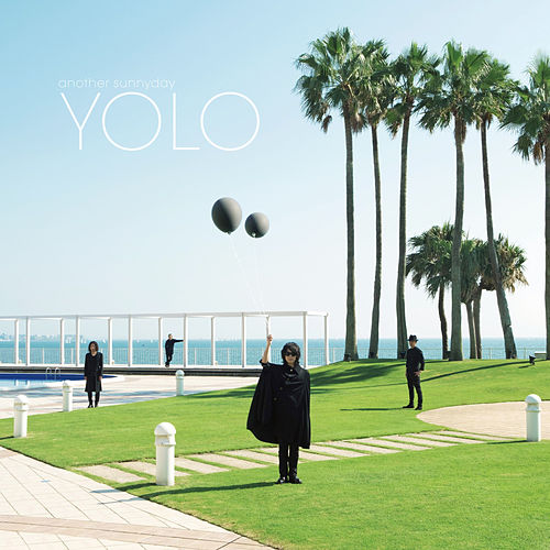 Play & Download Yolo by Another Sunny Day | Napster