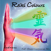 Play & Download Reiki Colours: Full Album Continuous Mix by Andreas | Napster