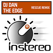 The Edge (Rescue Remix) by DJ Dan