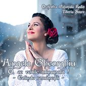 Play & Download O, ce veste minunata! Colinde romanesti by Angela Gheorghiu | Napster