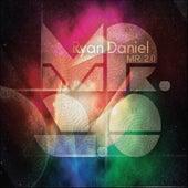 Play & Download Mr.2.0 by Ryan Daniel | Napster