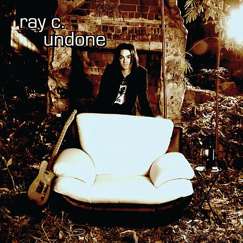 Play & Download Undone by Ray C. | Napster