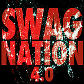 Swag Nation 4.0 by Various Artists