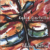 Play & Download Palladium Tradition by Eguie Castrillo | Napster