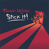 Play & Download Stick It! by Funny Money | Napster