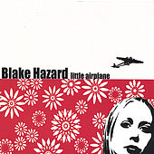 Play & Download Little Airplane by Blake Hazard | Napster