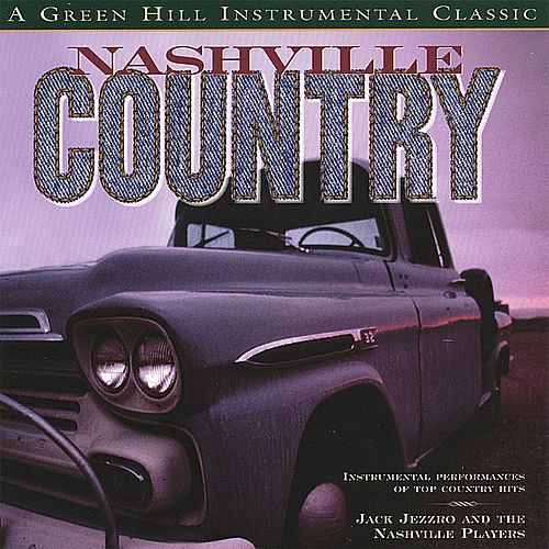 Play & Download Nashville Country by Jack Jezzro | Napster