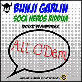Play & Download All O' Dem (Barbados Crop over Trinidad and Tobago Soca Carnival 2014) by Bunji Garlin | Napster
