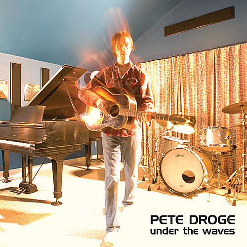 Play & Download Under The Waves by Pete Droge | Napster
