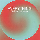 Play & Download EVERYTHING (Single Version) by Bernie Journey | Napster