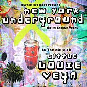 Nyc Underground Dj Mix by Little Louie Vega