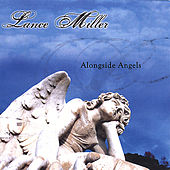 Play & Download Alongside Angels by Lance Miller | Napster