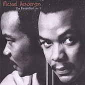 The Essential Michael Henderson Vol. 1 by Michael Henderson (Pop)