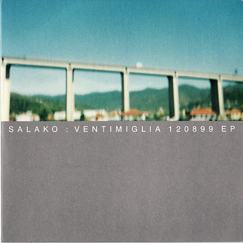 Play & Download Ventimiglia 120899 EP by Salako | Napster
