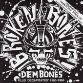 Play & Download Dem Bones/Decapitated by Broken Bones | Napster