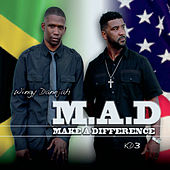 Play & Download M.A.D (Make a Difference) by Various Artists | Napster