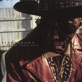 Play & Download One Of These Days by Piney Brown | Napster