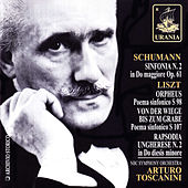 Play & Download Schumann: Symphony No. 2 - Liszt: Orpheus, Hungarian Rhapsody by Arturo Toscanini | Napster