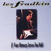 Play & Download If Your Memory Serves You Well by Les Fradkin | Napster