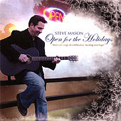 Play & Download Open for the Holidays by Steve Mason | Napster