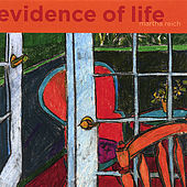 Evidence of life by Martha Reich