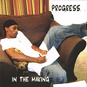 Play & Download PROGRESS IN THE MAKING by The Progress | Napster