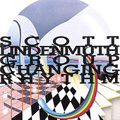 Changing Rhythm by Scott Lindenmuth Group
