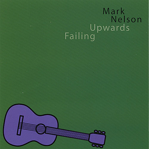 Failing Upwards by Mark Nelson