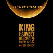 Play & Download Song of Creation by King Harvest | Napster
