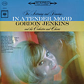 Play & Download In A Tender Mood by Gordon Jenkins | Napster