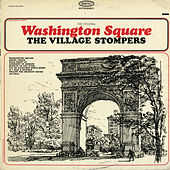 Play & Download The Original Washington Square by The Village Stompers | Napster