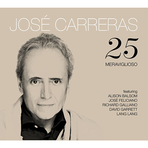 Play & Download 25 by José Carreras | Napster