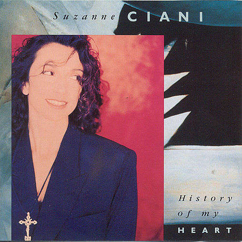 History Of My Heart by Suzanne Ciani