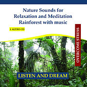 Play & Download Nature Sounds for Relaxation and Meditation Rainforest with music - Sounds of Jungle by Rettenmaier | Napster