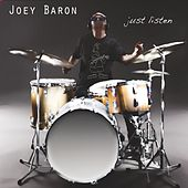 Just Listen by Joey Baron