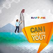 Play & Download Can I Walk With You? by Rapture | Napster