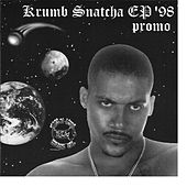 Play & Download Ep '98 by Krumbsnatcha | Napster
