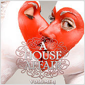 A House Affair Vol. 4 (Including 2 non-stop dj mixes) by Various Artists