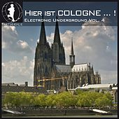 Play & Download Hier Ist Cologne...! German Electronic Underground Vol. 4 by Various Artists | Napster
