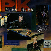 Play & Download Moments Dreams & Visions by Peter Kater   Napster