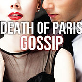 Play & Download Gossip by Death of Paris | Napster