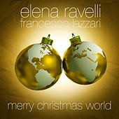 Merry Christmas World (Deluxe Edition) by Elena Ravelli