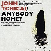 Anybody Home? by John Tchicai