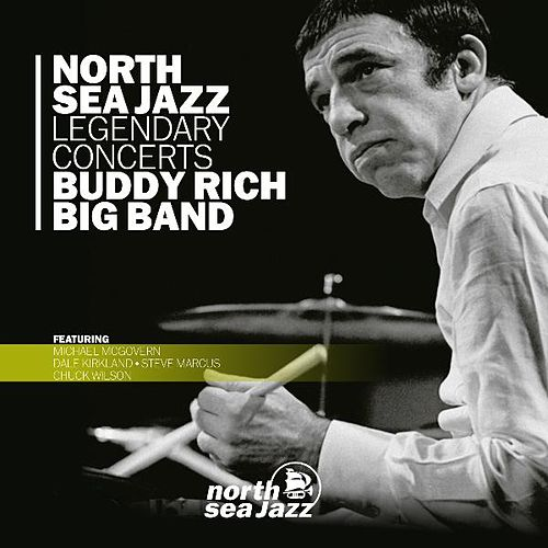 Play & Download North Sea Jazz Legendary Concerts by Buddy Rich | Napster
