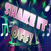 Play & Download Shake It off! by Various Artists | Napster