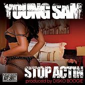 Stop Actin by Young Sam