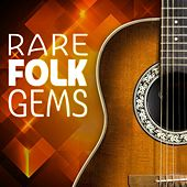 Play & Download Rare Folk Gems by Various Artists | Napster