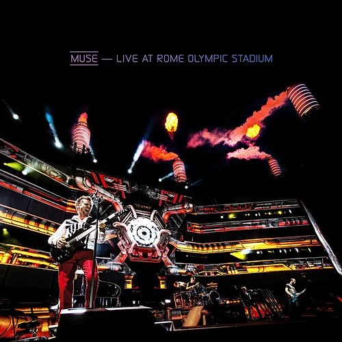 Play & Download Live At Rome Olympic Stadium by Muse | Napster